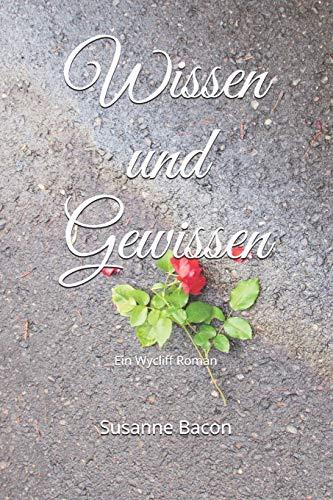 Wissen und Gewissen: Ein Wycliff Roman (Wycliff Romane) (German Edition)