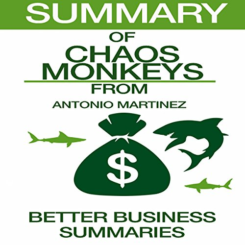 Summary of Chaos Monkeys from Antonio Garcia Martinez audiobook cover art