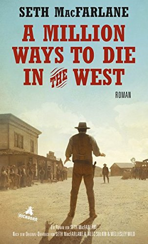 A Million Ways to Die in the West: Roman