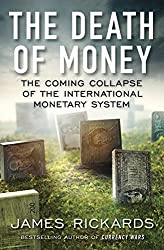Dollar Going to Collapse 80% or 90%, Gold Can Touch $ 7000 To $ 9000 - James Rickards