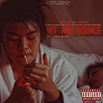 Hit and Bounce (feat. J $hrier & Sakif)