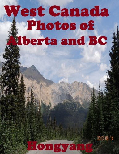 West Canada - Photos of Alberta and BC (English Edition)