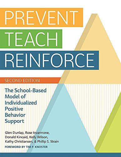 Compare Textbook Prices for Prevent-Teach-Reinforce: The School-Based Model of Individualized Positive Behavior Support Second Edition ISBN 9781681250847 by Dunlap Ph.D., Glen,Iovannone Ph.D., Rose,Kincaid Ed.D., Donald,Wilson B.S., Kelly,Christiansen M.S., Kathy,Strain Ph.D., Phillip S.,Knoster Ed.D., Timothy
