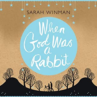 When God Was a Rabbit                   By:                                                                                                                                 Sarah Winman                               Narrated by:                                                                                                                                 Sarah Winman                      Length: 8 hrs and 25 mins     43 ratings     Overall 4.4