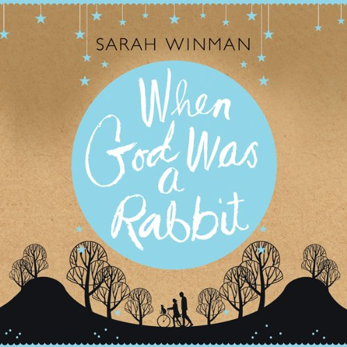 When God Was a Rabbit audiobook cover art