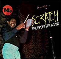 Scratch the Upsetter Again