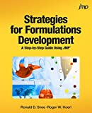 Strategies for Formulations Development: A Step-by-Step Guide Using JMP (English Edition)