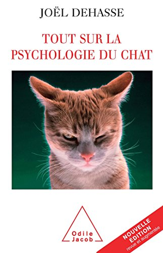 Tout sur la psychologie du chat