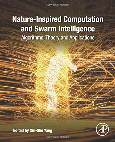 Nature-Inspired Computation and Swarm Intelligence: Algorithms, Theory and Applications
