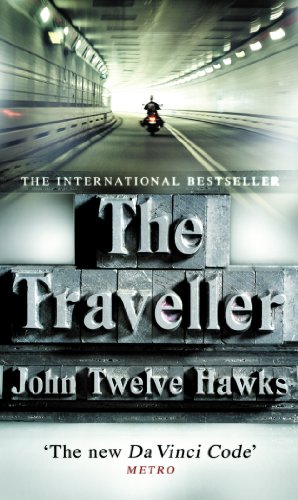 The Traveller: a thriller so different and powerful it will change the way you look at the world