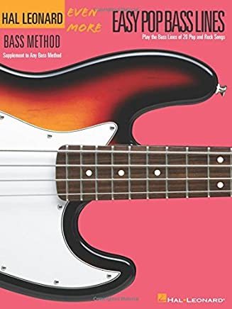 Even More Easy Pop Bass Lines: Supplemental Songbook to Book 3 of the Hal Leonard Bass Method by Hal Leonard Corp.(2004-02-01)