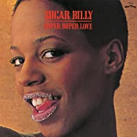 Super Duper Love by Sugar Billy (2007-07-20)
