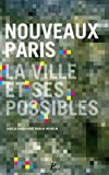 Nouveaux Paris - La ville et ses possibilités (1DVD)