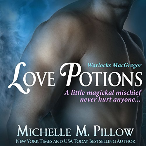 Love Potions     Warlocks MacGregor Book 1              By:                                                                                                                                 Michelle M. Pillow                               Narrated by:                                                                                                                                 Michael Ferraiuolo                      Length: 7 hrs and 40 mins     330 ratings     Overall 4.2