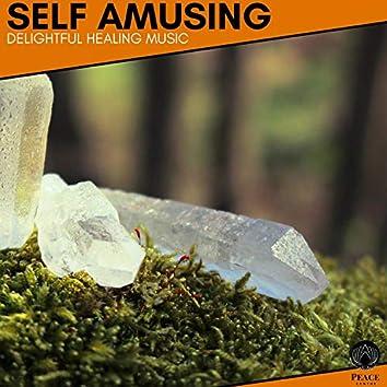 Self Amusing - Delightful Healing Music