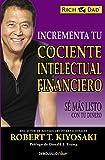 Incrementa tu cociente intelectual financiero: Sé más listo con tu dinero (Clave)