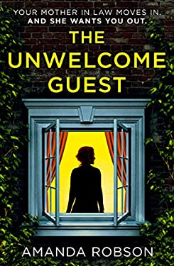 The Unwelcome Guest: From the #1 bestselling author of Obsession comes a gripping new thriller