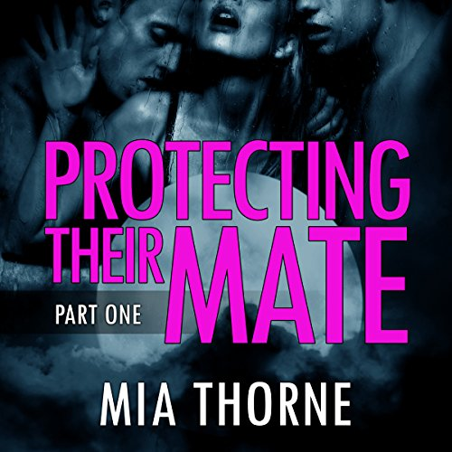 Protecting Their Mate, Part One: A BBW Shifter Werewolf Romance cover art