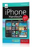 iPhone Handbuch Version iOS 14 - PREMIUM Videobuch: Buch + 4 h Videotutorials - für alle iPhones...