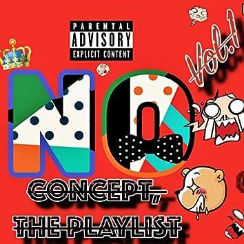 No Concept, the Playlist, Vol. 1