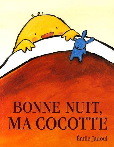 Bonne nuit, ma cocotte