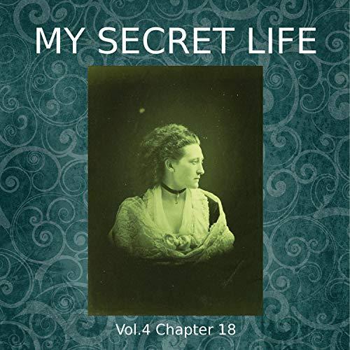 My Secret Life. Volume Four Chapter Eighteen Titelbild
