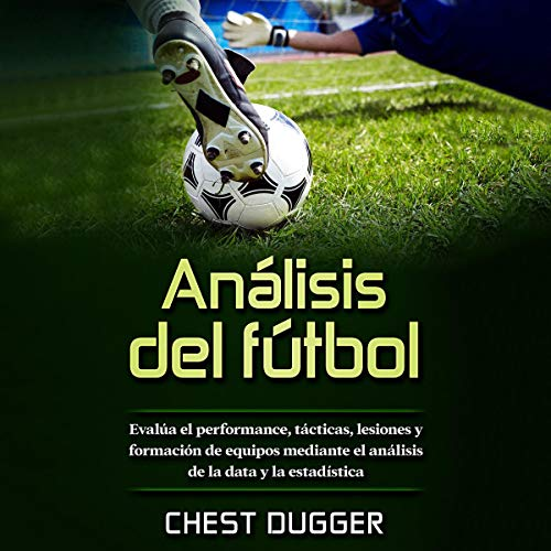 Análisis de fútbol [Soccer Analysis] audiobook cover art