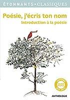 Poésie j'écris ton nom 208133657X Book Cover