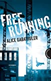 Freerunning - Alice Gabathuler