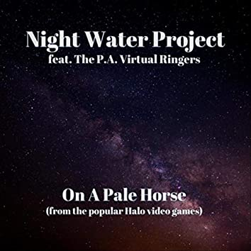 On a Pale Horse (feat. The P.A. Virtual Ringers)