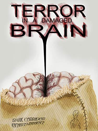 Terror in a damaged Brain - Die Brut des Teufels