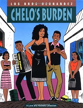 Love & Rockets Vol. 2: Chelos Burden by Gilbert Hernandez (1996-07-17)