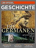 Die Germanen: SPIEGEL GESCHICHTE