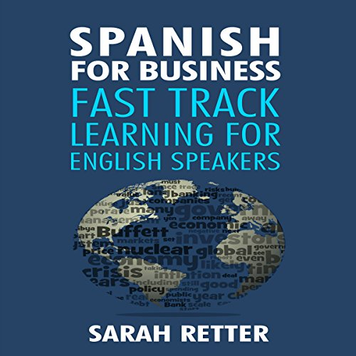 Spanish for Business: Fast Track Learning for English Speakers audiobook cover art