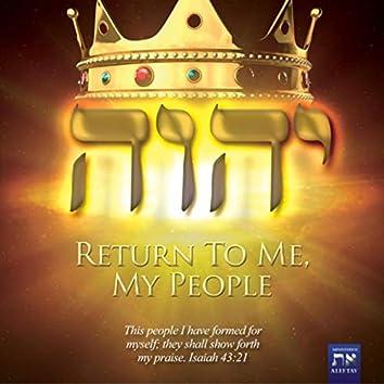 Return to Me, My People