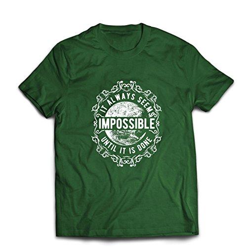 lepni.me Männer T-Shirt Gib Niemals auf - es scheint Immer unmöglich, bis es getan ist, motivierend - inspirierende Zitate (Large Dunkelgrün Mehrfarben)