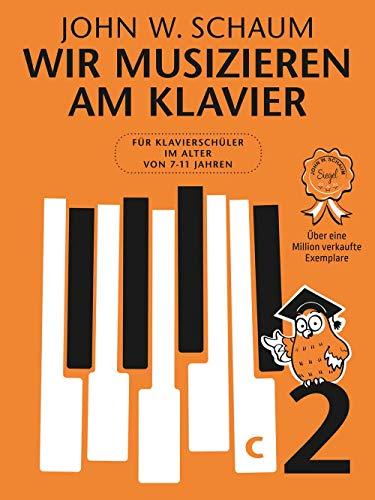 Wir musizieren am Klavier -Band 2- (Neuauflage): Lehrmaterial für Klavier