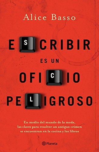Escribir es un oficio peligroso, Alice Basso (Vani Sarca 02) 51TXKrt5sKL