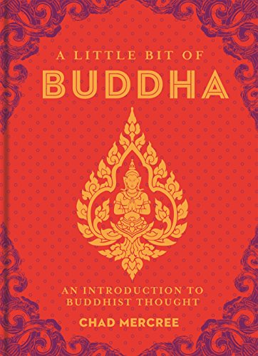 A Little Bit of Buddha: An Introduction to Buddhist Thought (Volume 2) (Little Bit Series)