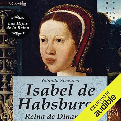 Isabel de Habsburgo audiobook cover art