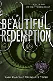 BEAUTIFUL REDEMPTION: 4/4 (Beautiful Creatures)