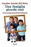 Una famiglia piccola così (Italian Edition)