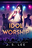 Idol Worship (H3RO Book 2)