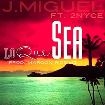 Lo Que Sea (feat. 2nyce)