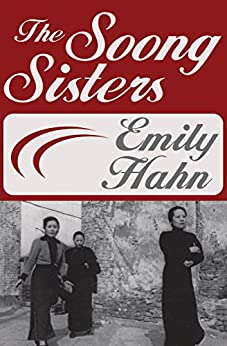The Soong Sisters by [Emily Hahn]