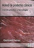 MANUAL DE PRODUCTOS CÁRNICOS: Ciencia práctica y tecnología (Spanish Edition)