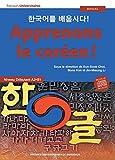 Apprenons le coréen ! Manuel : Niveau débutant II A2-B1
