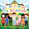 All Different and Beautiful: A Children's Book about Diversity, Kindness, and Friendships (English Edition)