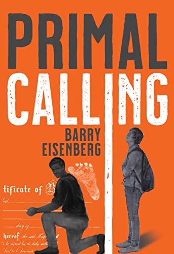 Primal Calling by [Barry Eisenberg]