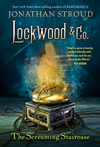 The Screaming Staircase (Lockwood & Co. Book 1) by [Jonathan Stroud]
